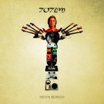 CD REVIEW: KEVIN BORICH – Totem