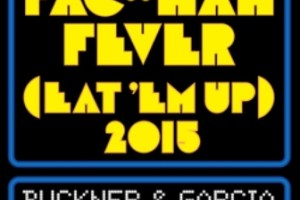 """NEWS: PAC-MAN FEVER IS BACK!   """"PAC-MAN FEVER (EAT 'EM UP) 2015"""" SINGLE RELEASED"""