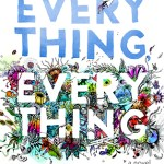 BOOK REVIEW: Everything Everything by Nicola Yoon