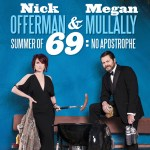 NICK OFFERMAN & MEGAN MULLALLY – Summer of 69: No Apostrophe Tour of Australia