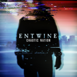 CD REVIEW: ENTWINE – Chaotic Nation