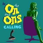 CD REVIEW: THE ON AND ONS – Calling