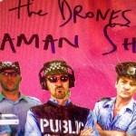 THE DRONES release new single & video clip