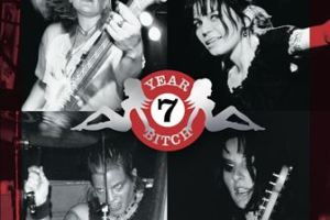 CD REVIEW: 7 YEAR BITCH – Live At Moe