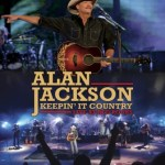 """NEWS: ALAN JACKSON """"Keepin' It Country – Live At Red Rocks"""" DVD and Digital Release"""