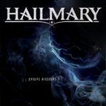CD REVIEW: HAILMARY – Evolve Dissolve EP