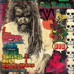 CD REVIEW: ROB ZOMBIE – The Electric Warlock Acid Witch Satanic Orgy Celebration Dispenser