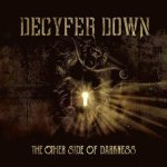 CD REVIEW: DECYFER DOWN – The Other Side Of Darkness