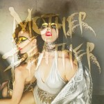 CD REVIEW: MOTHER FEATHER – Mother Feather