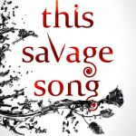 BOOK REVIEW: This Savage Song by V. E. Schwab