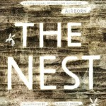 BOOK REVIEW: The Nest by Kenneth Oppel, illustrated by Jon Klassen