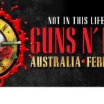 GUNS N' ROSES Not In This Lifetime AUSTRALIAN DATES ANNOUNCED!