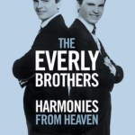 NEWS: EVERLY BROTHERS: Harmonies From Heaven DVD+Blu-ray, 2DVD, and Digital Formats