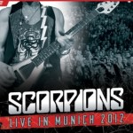 "NEWS: SCORPIONS ""Live In Munich 2012"" DVD, Blu-ray, and Digital Formats – September 30, 2016"