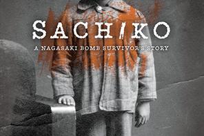 BOOK REVIEW: Sachiko A Nagasaki Bomb Survivor's Story by Caren Stelson