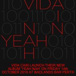 Vida Cain Release New Album Yeah Nah with a Local Launch at Badlands Bar October 14