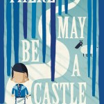 BOOK REVIEW: There May Be a Castle by Piers Torday