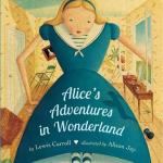 BOOK REVIEW: Alice's Adventures in Wonderland by Lewis Carroll, illustrated by Allison Jay