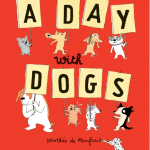 BOOK REVIEW: A Day With Dogs by Dorothée de Monfreid
