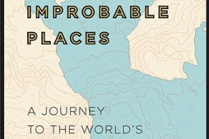 BOOK REVIEW: Atlas of Improbable Places by Travis Elborough & Alan Horsfield