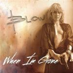 CD REVIEW: BLOW – When I'm Gone