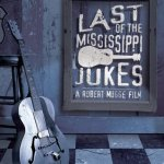 DVD REVIEW: THE LAST OF THE MISSISSIPPI JUKES