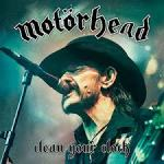 CD/DVD REVIEW: MOTORHEAD – Clean Your Clock