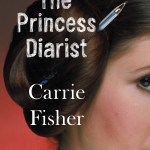 BOOK REVIEW: The Princess Diarist by Carrie Fisher