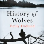 BOOK REVIEW: History of Wolves by Emily Fridlund