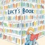 BOOK REVIEW: Lucy's Book by Natalie Jane Prior & Cheryl Orsini