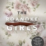 BOOK REVIEW: The Roanoke Girls by Amy Engel