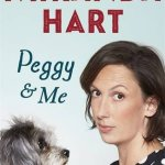 BOOK REVIEW: Peggy & Me by Miranda Hart