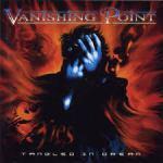 CD REVIEW: VANISHING POINT – Tangled In Dream [Reissue]