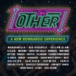 "BONNAROO UNVEILS ""THE OTHER"""