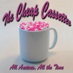CD REVIEW: THE CHEAP CASSETTES – All Anxious, All The Time