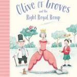 BOOK: OLIVE OF GROVES and the Right Royal Romp by Katrina Nannestad