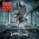 NEWS: MR. BIG 'DEFYING GRAVITY' WITH NEW ALBUM SET FOR RELEASE JULY 7