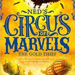 BOOK REVIEW: NED'S CIRCUS OF MARVELS: THE GOLD THIEF by Justin Fisher