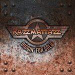 CD REVIEW: RAZZAMATTAZ – Diggin' For Gold