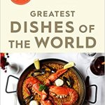BOOK REVIEW: THE 50 GREATEST DISHES OF THE WORLD by James Steen