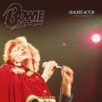 CD REVIEW: DAVID BOWIE – Cracked Actor: Live Los Angeles '74