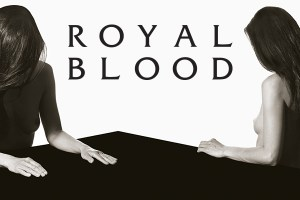 ROYAL BLOOD announce their biggest headline shows in AU & NZ next April/May