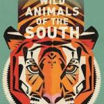 BOOK REVIEW: Wild Animals of the South by Dieter Braun