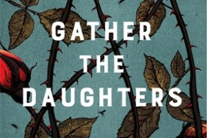 BOOK REVIEW: Gather the Daughters by Jennie Melamed