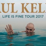 PAUL KELLY TOUR ANNOUNCES FURTHER SHOWS