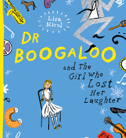 BOOK REVIEW: DR BOOGALOO & THE GIRL WHO LOST HER LAUGHTER by LISA NICOL