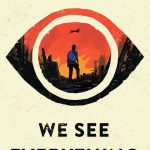 BOOK REVIEW: We See Everything by William Sutcliffe