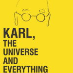 BOOK REVIEW: Karl, the Universe and Everything by Dr Karl Kruszelnicki
