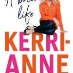 BOOK REVIEW: A Bold Life by Kerri-Anne Kennerley
