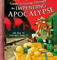 BOOK REVIEW: First Dog On The Moon's Guide To Living Through the Impending Apocalypse and How To Stay Nice Doing It
